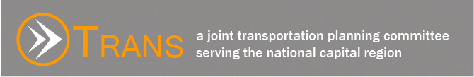 TRANS Comittee - A Joint Transportation Planning Committee Serving the National Capital Region